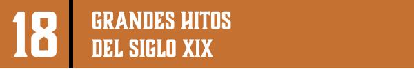 18 | GRANDES HITOS DEL SIGLO XIX